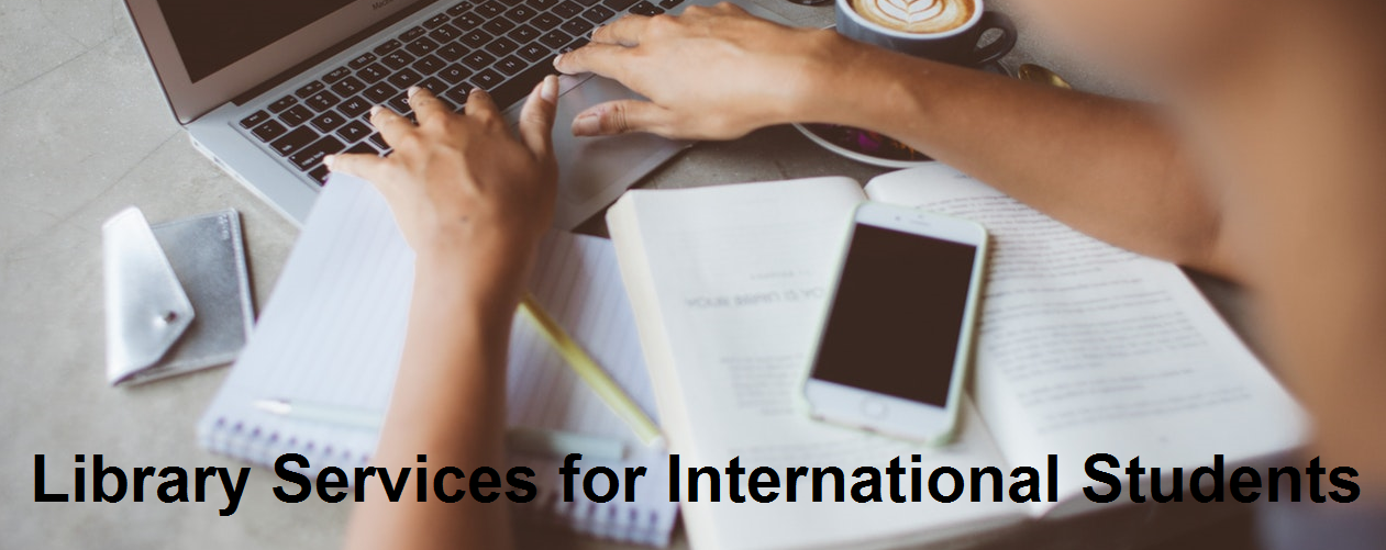 Library Services for International Students