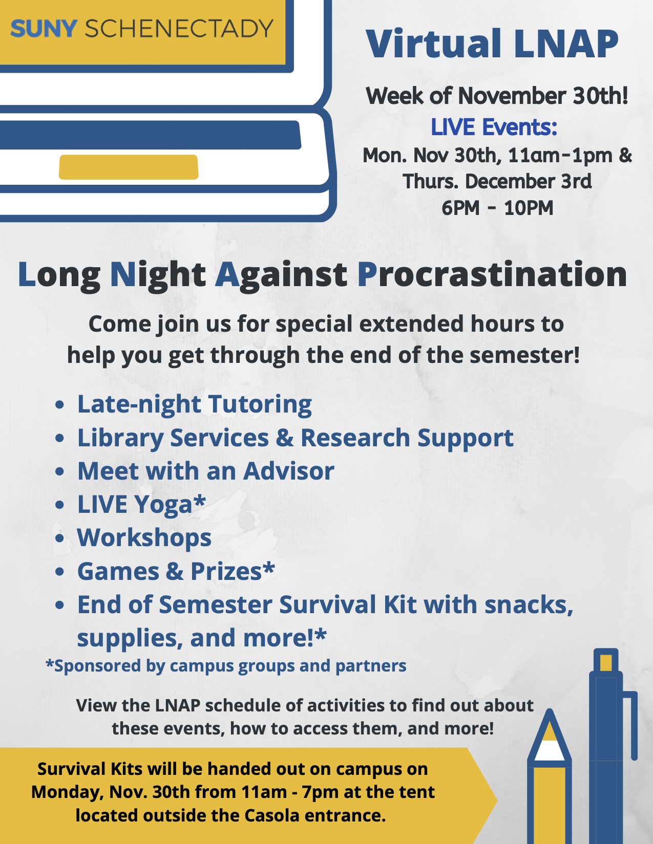 Flyer for virtual long night against procrastination. Week of November 30. Live events Monday November 30 11a.m. - 1p.m. and Thursday December 3 6p.m. - 10p.m.