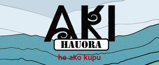 AKI Hauora | Māori  & Indigenous Health Institute (MIHI), UO Christchurch & Te Tumu