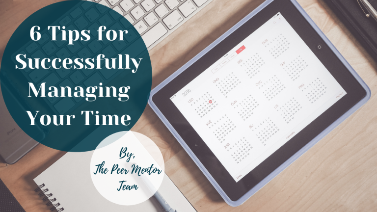 6 Tips for Successfully Managing Your Time