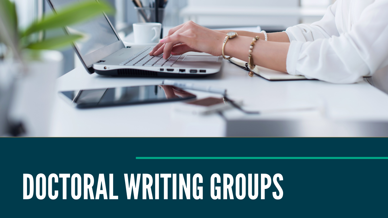 Doctoral Writing Groups