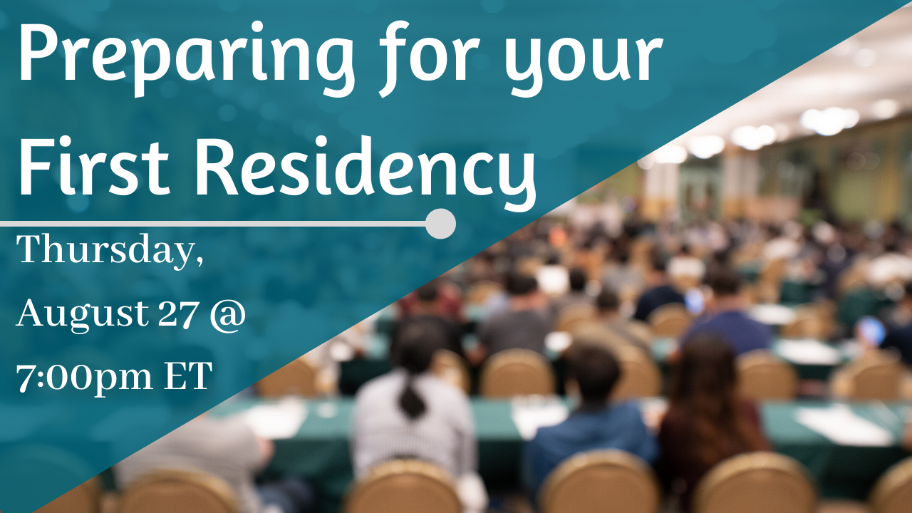 Preparing for your first residency