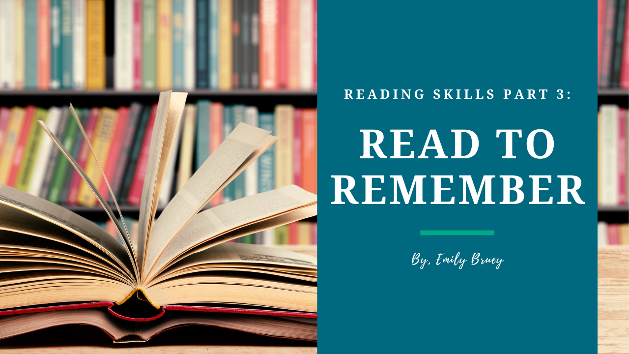 Reading Skills Part 3 Blog Post