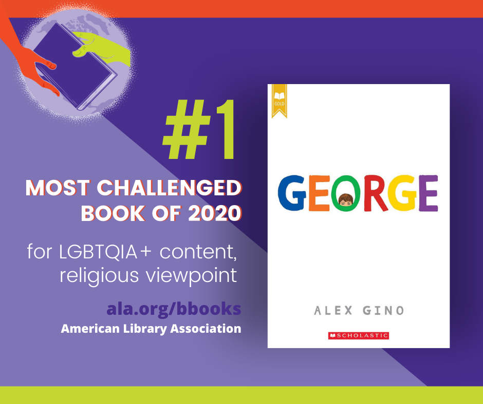 George #1 Most Challenged Book of 2020 for LGBTQIA+ content and religious viepoint