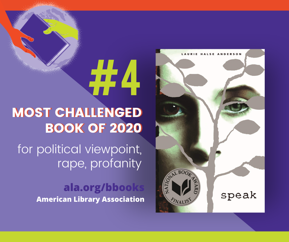 Speak #4 Challenged Book of 2020 for political viewpoint, rape, profanity, and