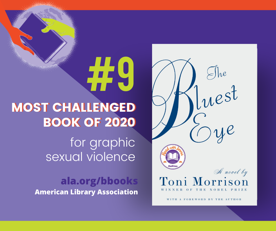 The Bluest Eye #9 Most Challenged Book of 2020 for graphic, sexual violence