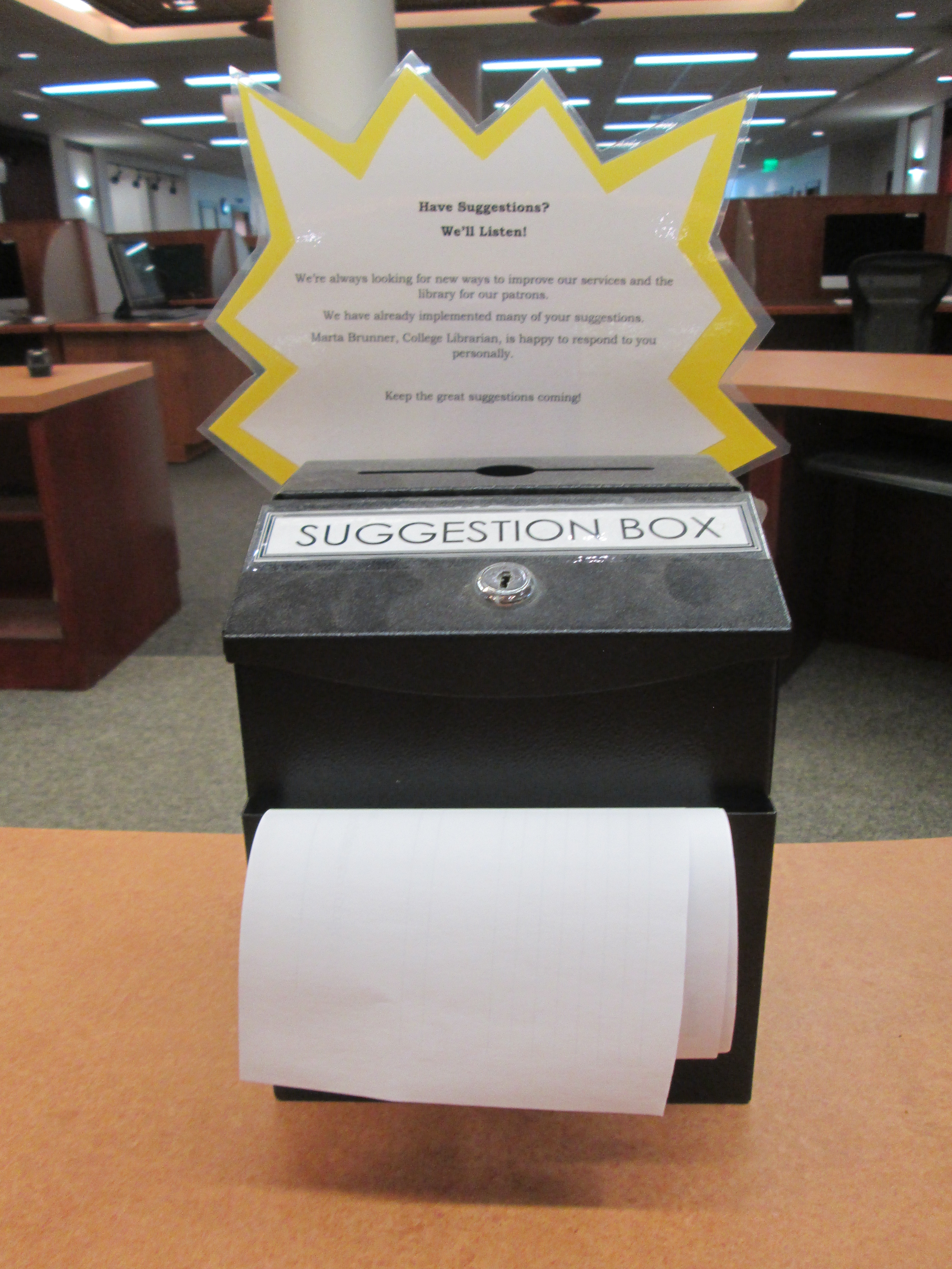 Suggestion box on the first floor desk