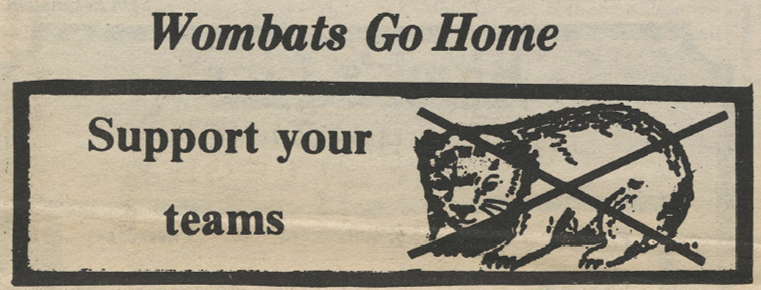 Newspaper Clipping that reads Wombats Go Home, Support Your Teams!