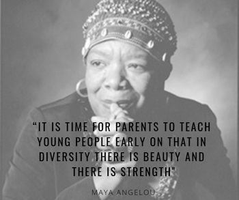Image of Maya Angelou with her quote on diversity, beauty, and strength.