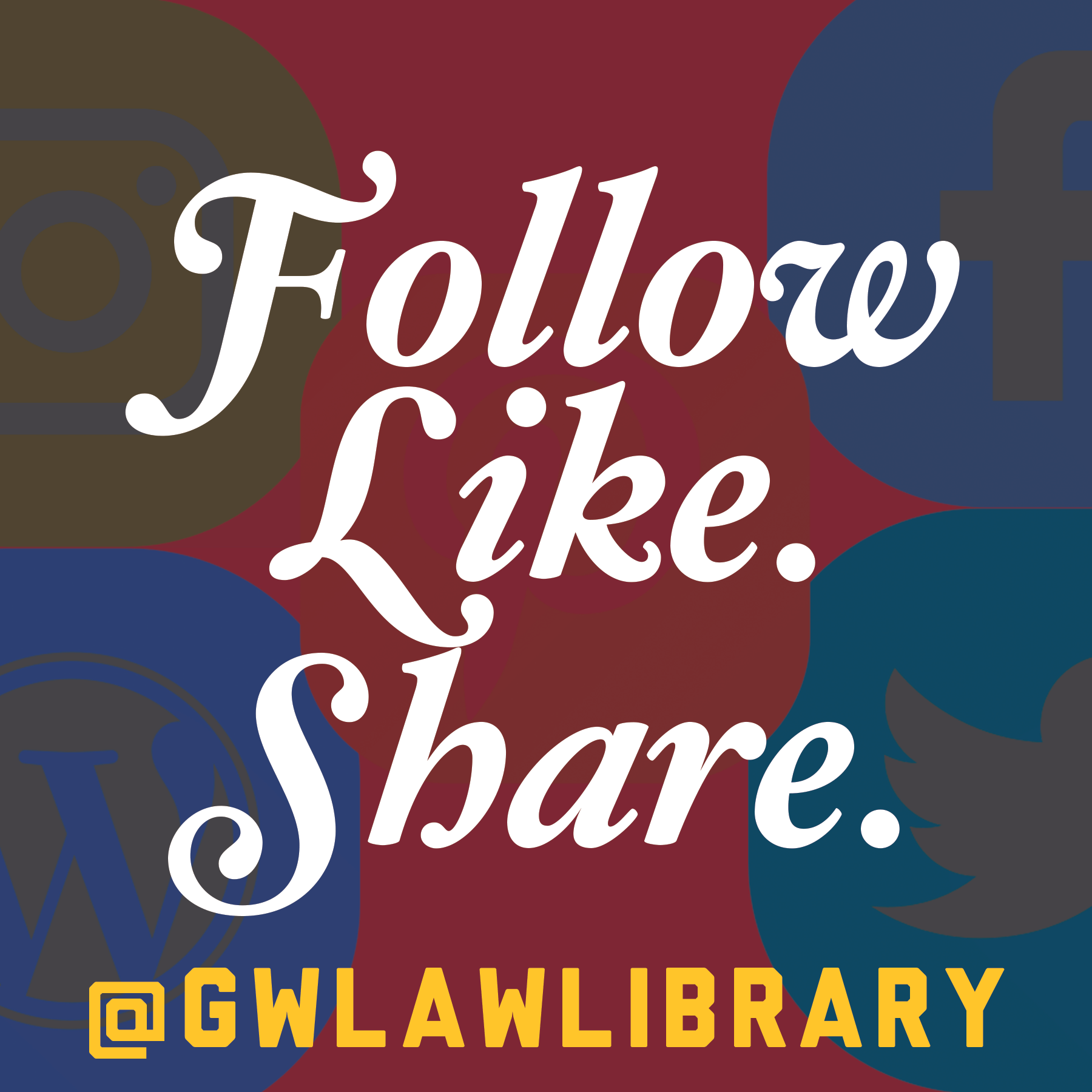 Follow. Like. Share Us! @gwlawlibrary
