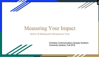 Measuring Your Impact: metrics & bibliographic management tools