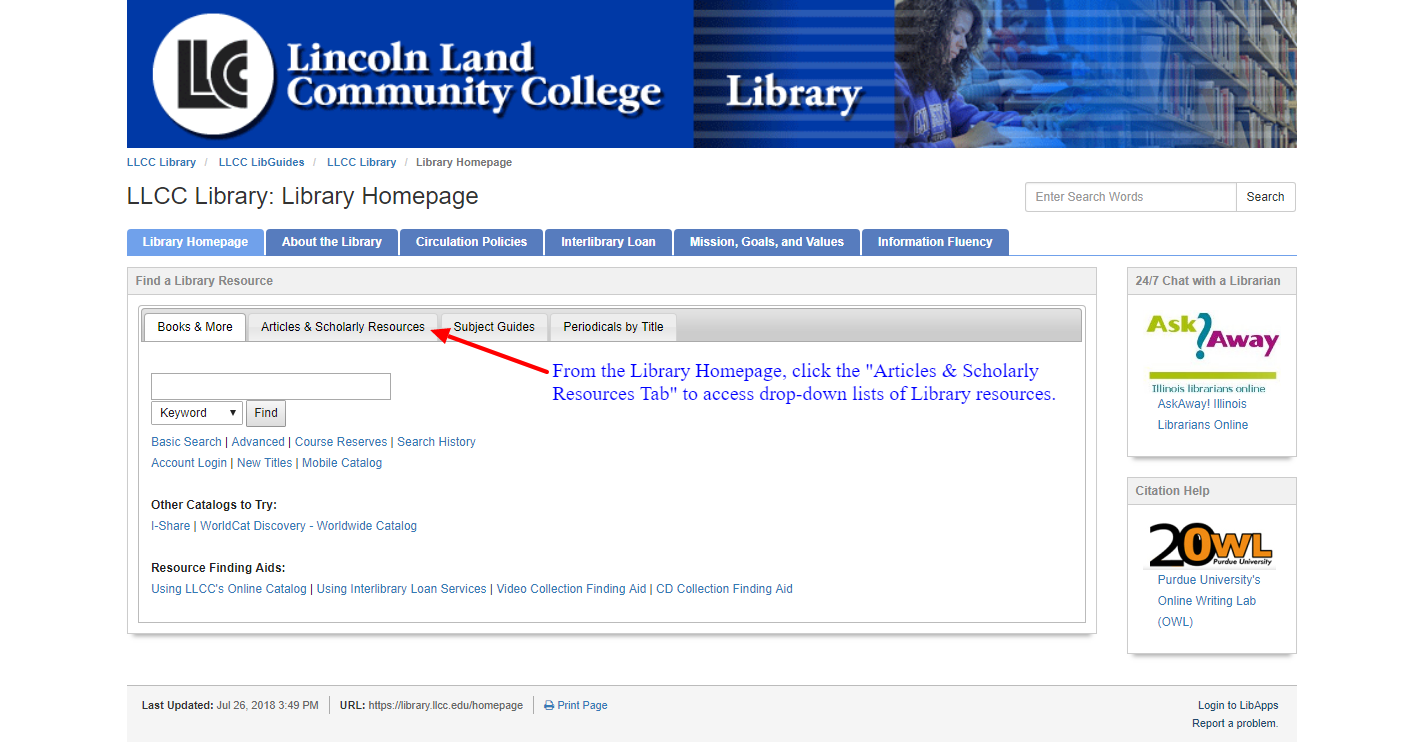 "The ""Articles & Scholarly Resources Tab"" is home to all of the LLCC Library databases."
