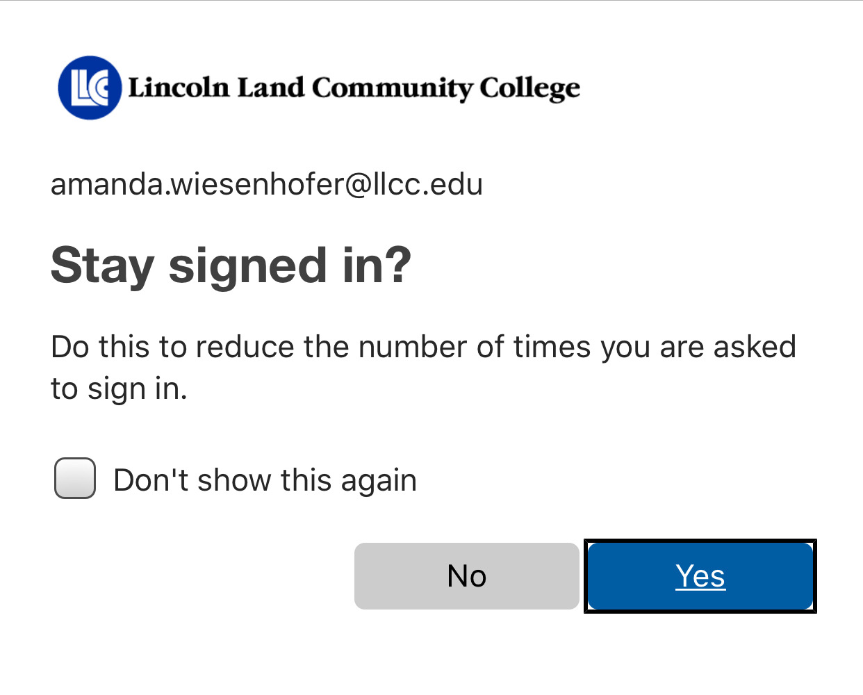 You can choose if you would like to stay signed in; click yes or no.