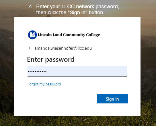 Type your LLCC password and click sign in