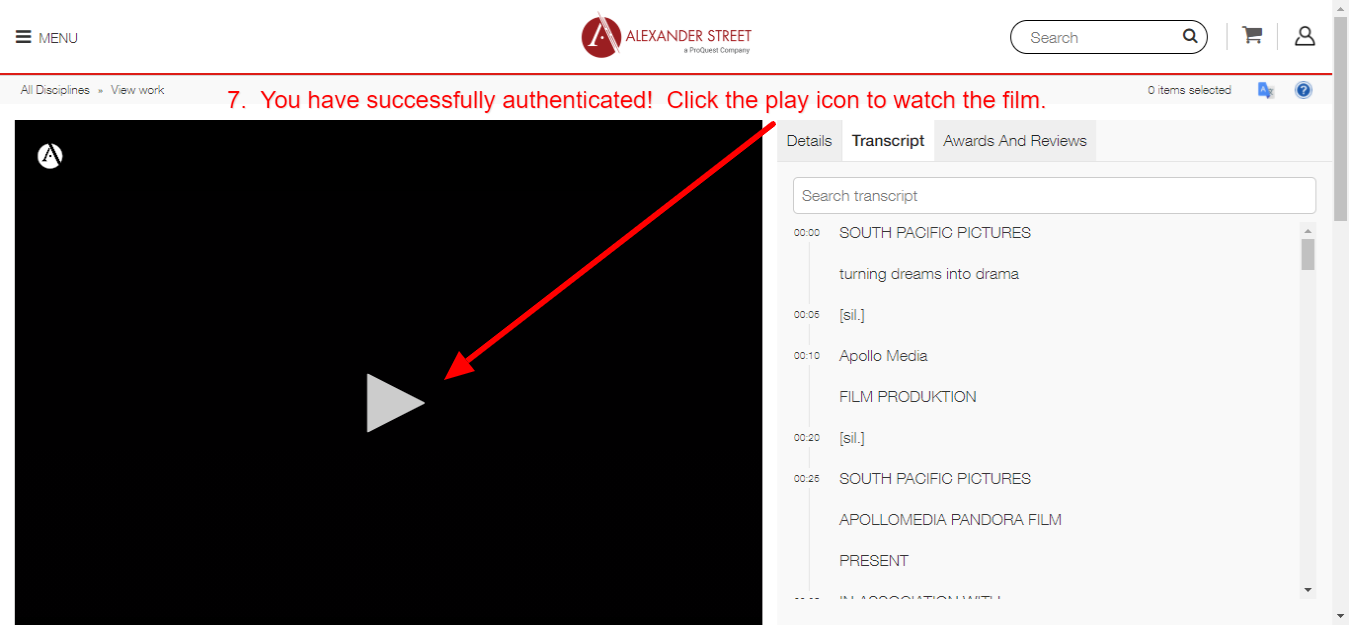 You have authenticated; click the play button to watch the film