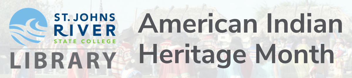 SJR State Library| American Indian Heritage Month