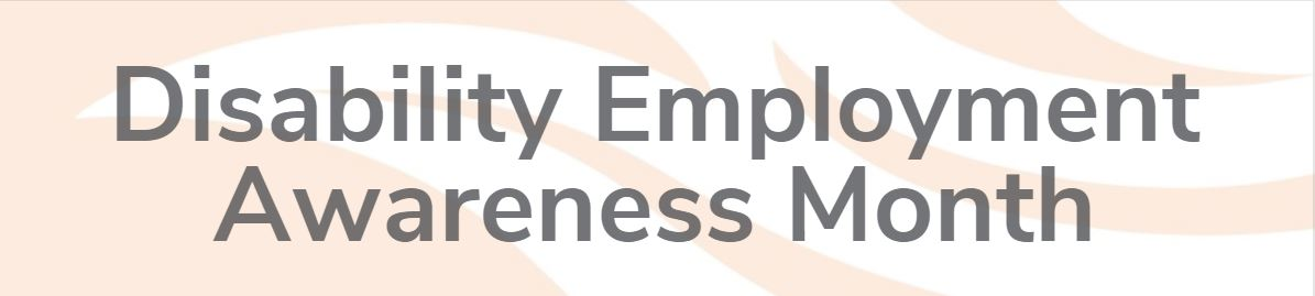 Disability Employment Awareness Month