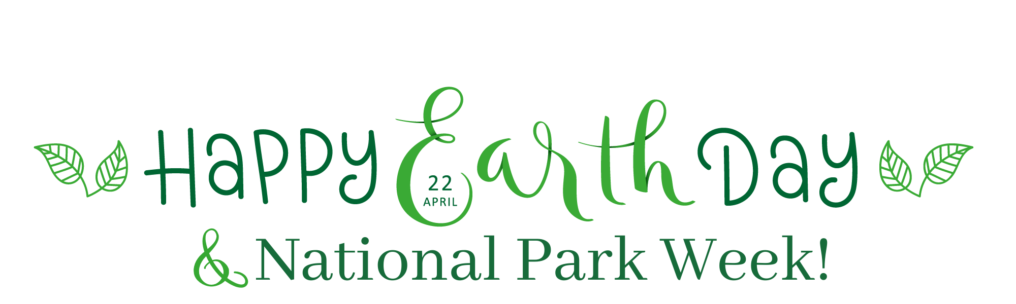 Happy Earth Day and National Park Week!