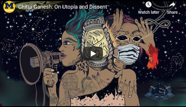 Chitra Ganesh - On Utopia and Dissent