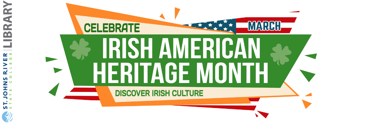 SJR State Library | Irish American Heritage Month
