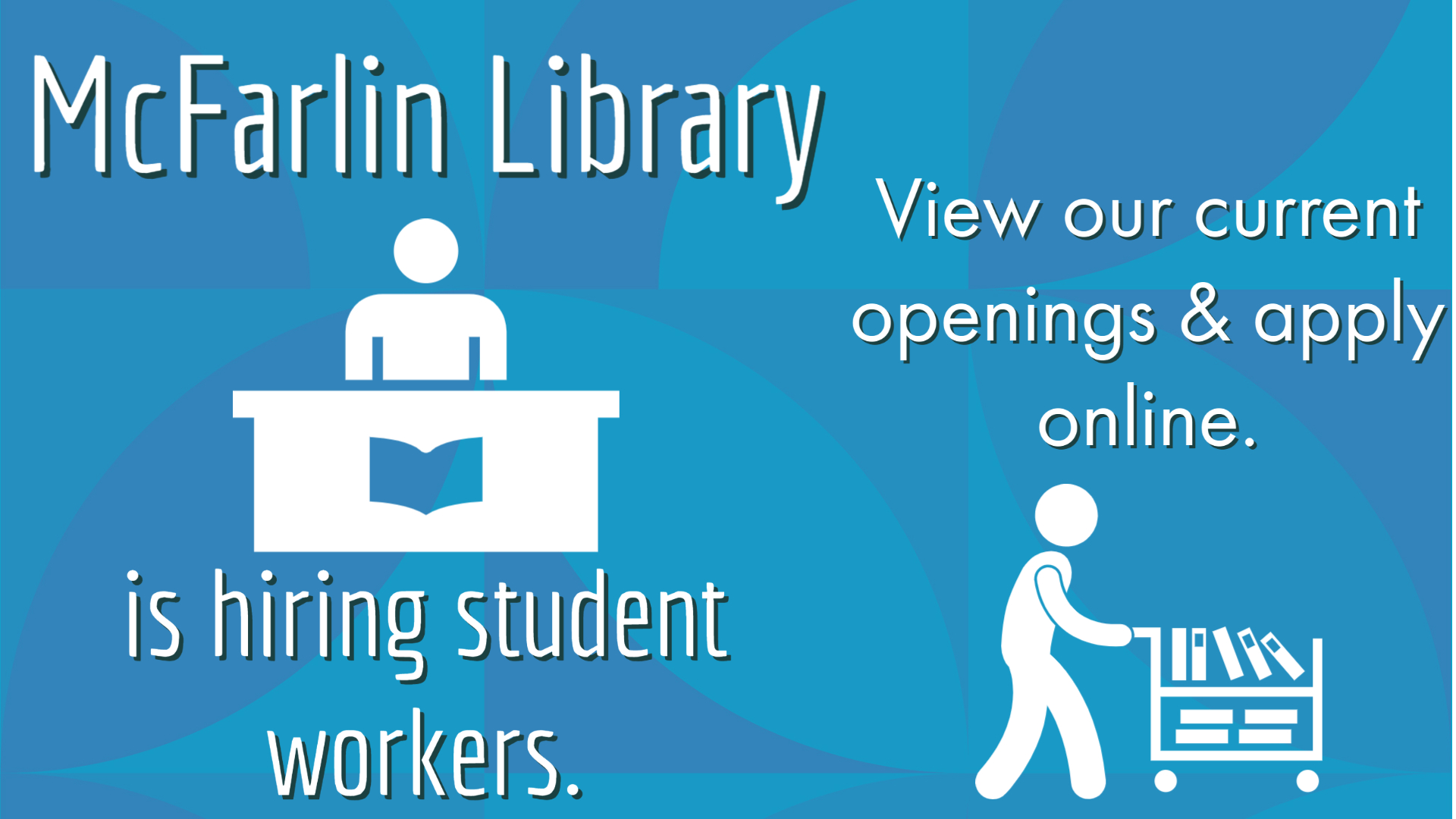 View employment opportunities for students at McFarlin Library.