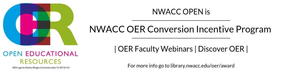 NWACC Open is NWACC OER Conversion Incentive Program