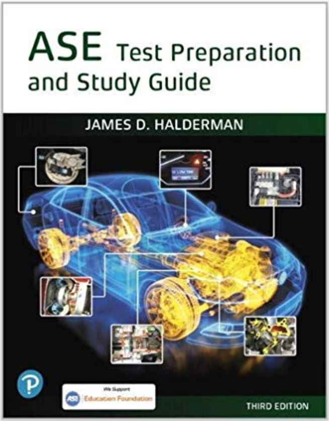 ASE Test Prep and Study Guide by J. D. Halderman
