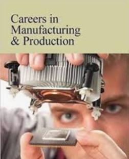 Book cover: Careers in Manufacturing & Production