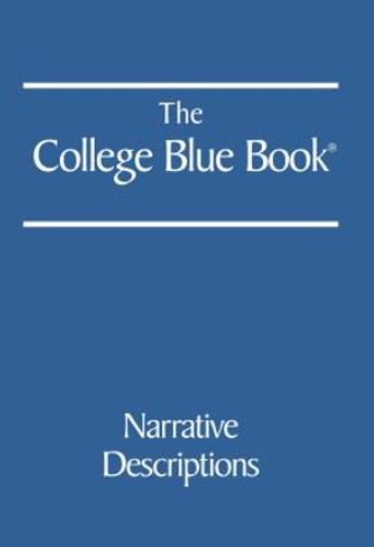 College Blue Book: Narrative Descriptions