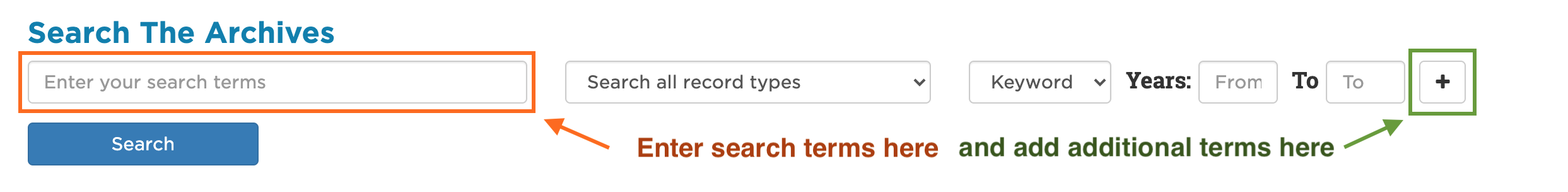 Screenshot marked up to show where to enter search terms and how to add additional search terms in SCOUT.