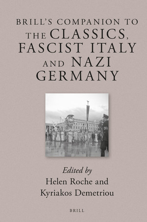 Cover to Brill's Companion to the Classics, Fascist Italy and Nazi Germany