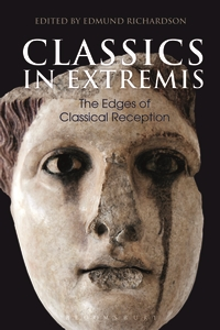 Cover of Classics in Extremis from Bloomsbury Classical Studies platform