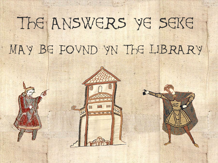 """Decorative art based on the Bayeau embroidery, bearing the words """"The answers you seek may be found in the library"""""""