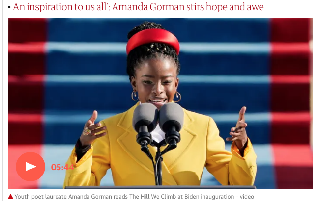 The Hill We Climb by Amanda Gorman, video from The Guardian