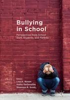 Bullying in School Perspectives from School Staff, Students, and Parents