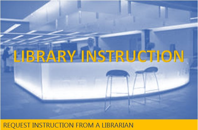 Request library instruction for your courses.