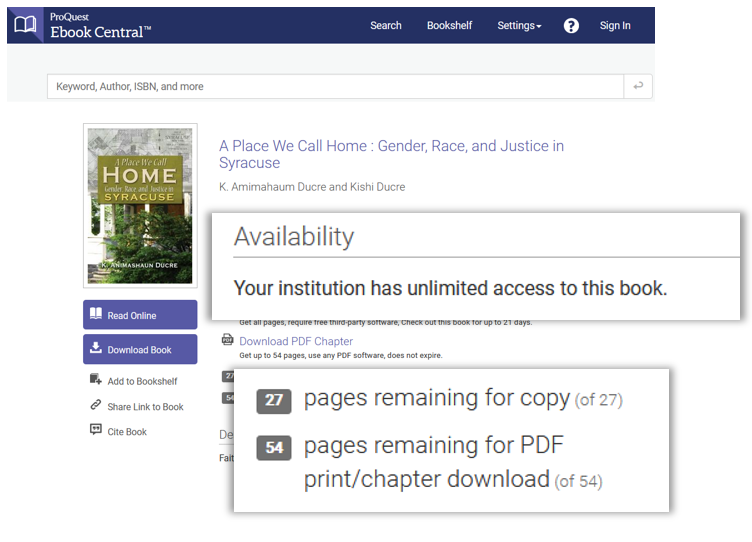 "In Ebook Central, a statement of ""availability"" is shown before the book summary. You should expect to see ""your institution has unlimited access to this book."""