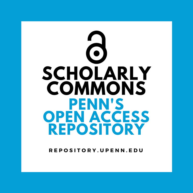 Scholarly Commons: Penn's Open Access Repository