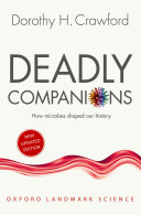 Deadly Companions: How Microbes Shaped Our History (2018)