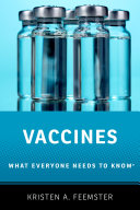 Vaccines: What Everyone Needs to Know (2017)