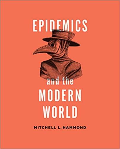 Epidemics and the Modern World (2020)