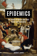 Epidemics: The Impact of Germs and Their Power over Humanity (2018)