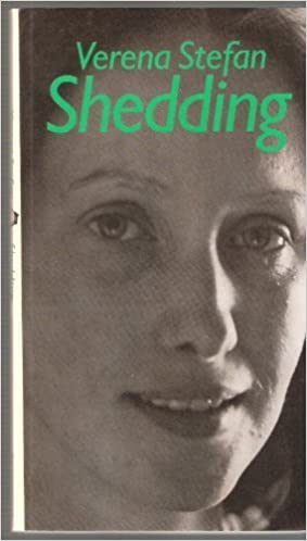 Verena Stefan, Shedding (1975)