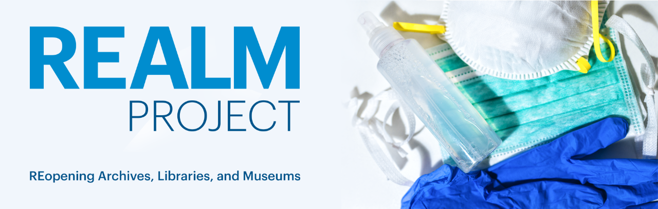 REALM Project: REopening Archives, Libraries & Museums