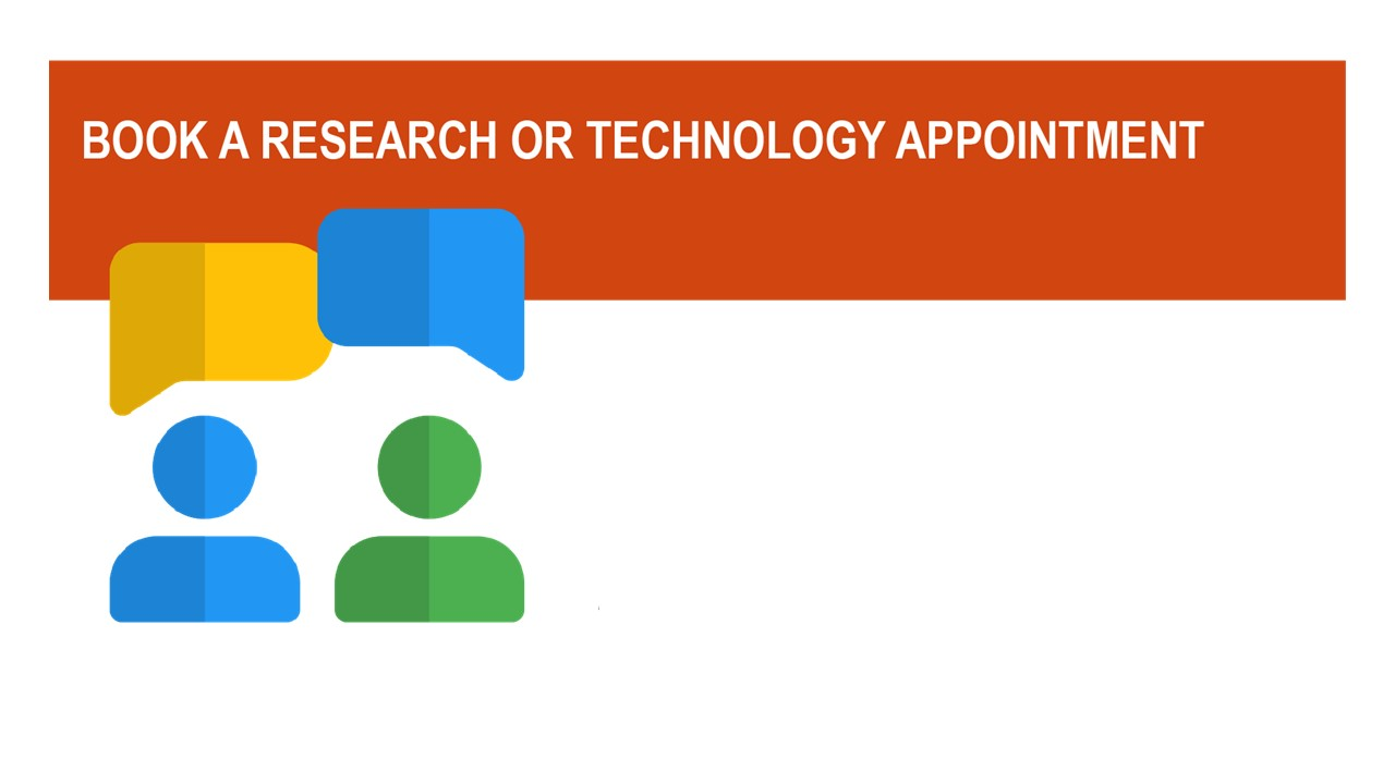 Book a Research or Tech Appointment