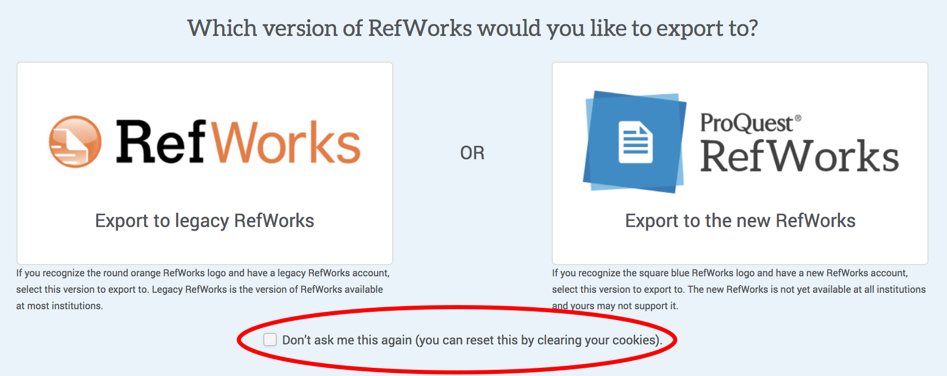 Choose which version of RefWorks
