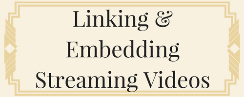 Linking and Embedding Streaming Videos