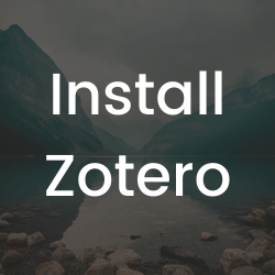Link to this guide's section on how to install zotero.