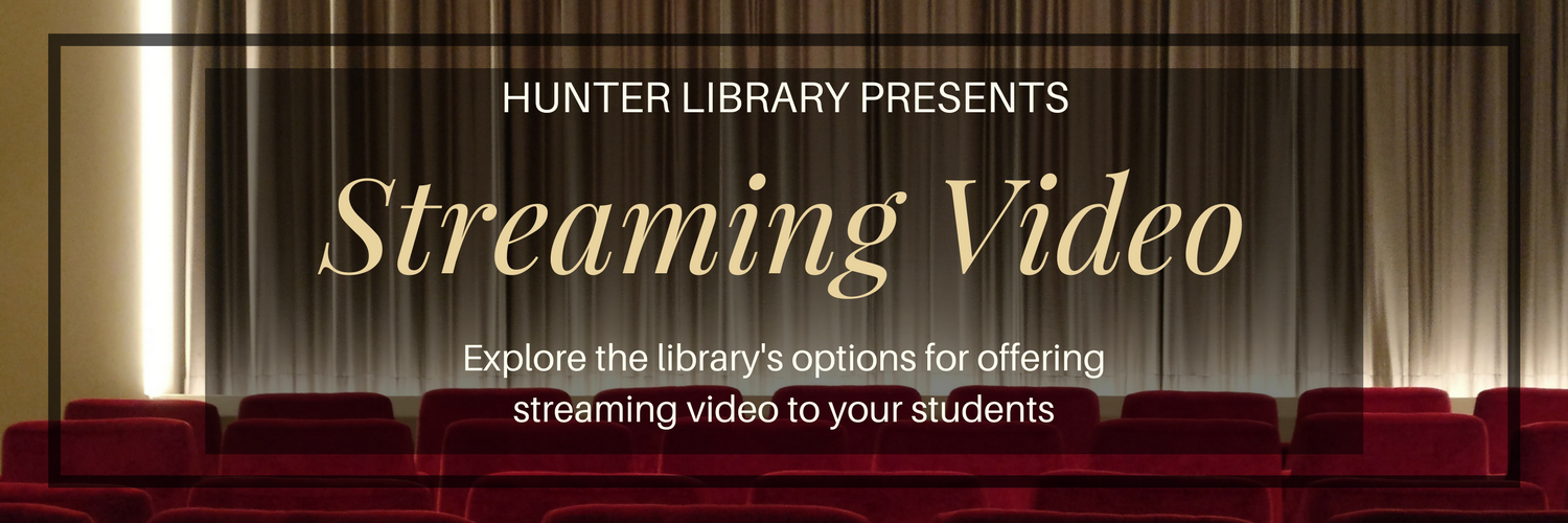 Hunter Library Presents Streaming Video