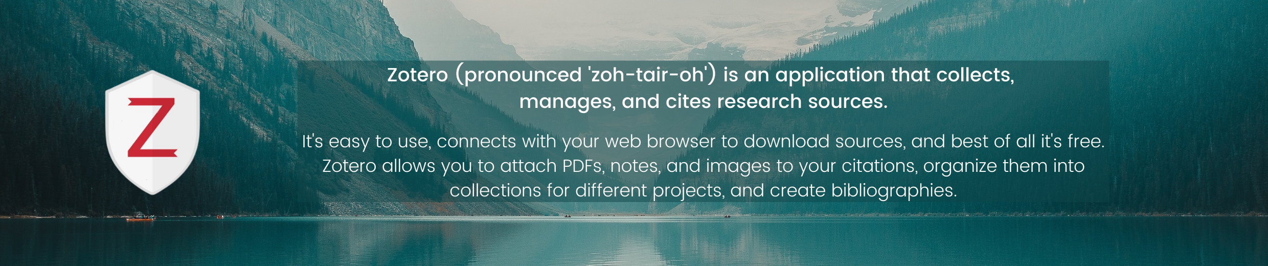 Zotero logo and description text that states that Zotero is an application that collects, manages, and cites research sources.
